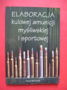 Elaboracja Kulowej Amunicji Mysliwskiej Bron 6188424614