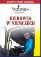 Kierowca w Niemczech. Rozmówki polsko-niemieckie H