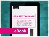 CSS bez tajemnic. 47 sekretów kreatywnego