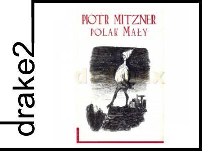 Polak Mały Piotr Mitzner Książka 6183413520