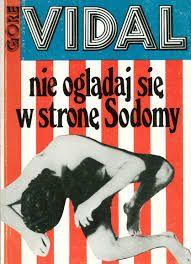 Nie oglądaj się w stronę Sodomy Gorge Vidal LGTB
