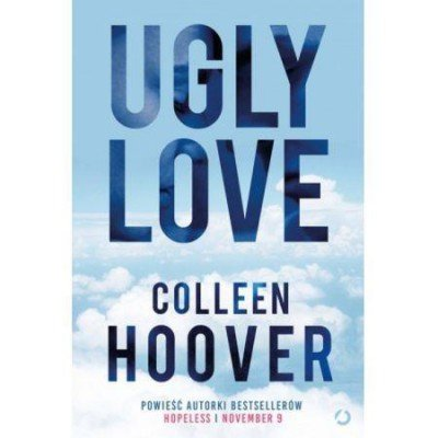 Ugly Love wyd. 2016 - Colleen Hoover  24h
