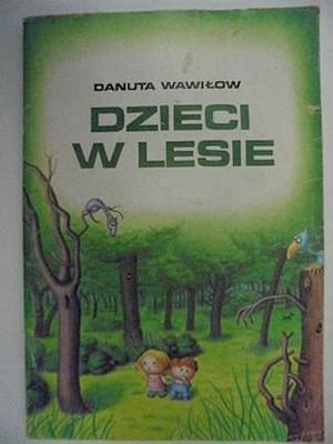 Dzieci W Lesie D Wawiłow 1991