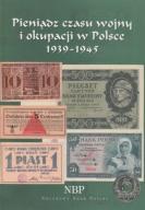 Pieniądz czasu wojny i okupacji w Polsce 1939-45