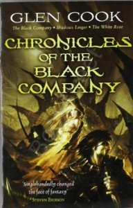 CHRONICLES OF THE BLACK COMPANY Glen Cook
