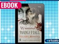 W komnatach Wolf Hall Hilary Mantel