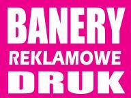 BANERY REKLAMOWE - reklama baner - promocyjna cena