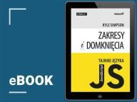 Tajniki języka JavaScript. Zakresy i domknięcia