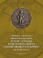 Monety medale żetony tłoki do bicia monet XV-XVIIw