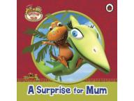 Dinosaur Train: Surprise for Mum (9780723271482)