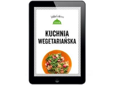 Kuchnia wegetariańska. Justyna Mrowiec