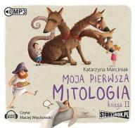 Moja pierwsza mitologia Księga II Katarzyna Marcin
