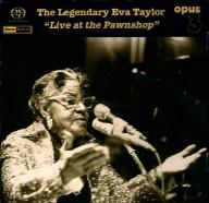 Eva Taylor LIVE AT THE PAWNSHOP OPUS 3 SACD