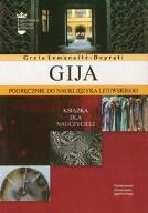 Gija. Podrecznik do nauki litewskiego