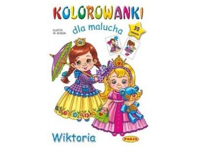 Kolorowanki dla malucha Wiktoria - Mariola Budek