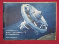Wyd. MON: stacja kosmiczna WIELKI SZTUCZNY KSIĘŻYC