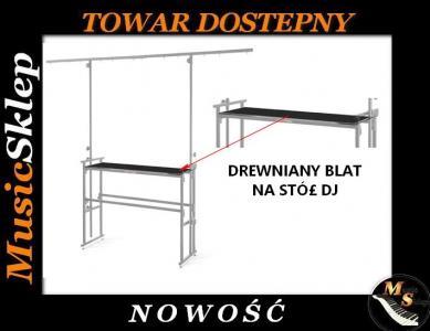 BLAT DREWNIANY NA STÓŁ DJ DJ-6 DESK  DJ-6T, DJ-6R