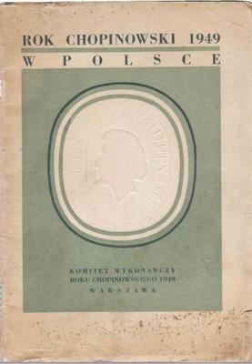 ROK CHOPINOWSKI W POLSCE 1949