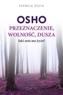 Przeznaczenie Wolność Dusza - Osho  24h