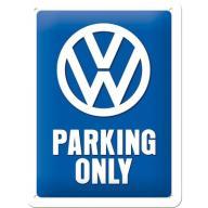 Metalowy mały szyld VW Parking Only