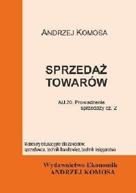 Sprzedaż towarów EKONOMIK - Andrzej Komosa  48h