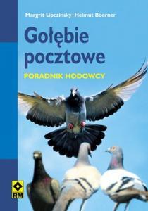 GOŁĘBIE POCZTOWE PORADNIK HODOWCY nowa 2012 Gdańsk