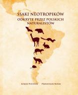Ssaki neotropików, książka, odkrycia Polska, nowa