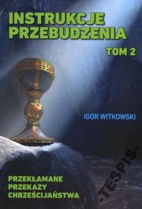 Instrukcje przebudzenia Tom 2 Witkowski NOWA T
