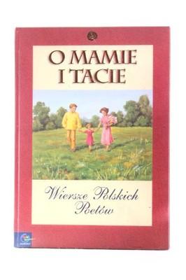 O Mamie I Tacie Wiersze Polskich Poetów Evos 6841484115