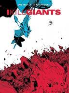 Joe Kelly I Kill Giants Fifth Anniversary Edition