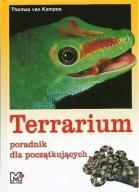 TERRARIUM. PORADNIK (terrarystyka)