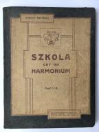 SZKOŁA GRY NA HARMONIUM - CZ.. I&II