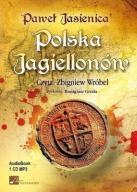 POLSKA JAGIELLONÓW AUDIOBOOK, PAWEŁ JASIENICA