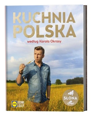 Kuchnia Polska Wg Karola Okrasy Lidl Ksiazka 6929147348 Oficjalne Archiwum Allegro