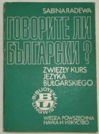 ZWIĘZŁY KURS BUŁGARSKIEGO - Sabina Radewa /5743/