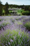 Lawendowe pole - Posoch Joanna