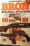 Współczesna Broń Myśliwska i Wyczyn... - Stevenson