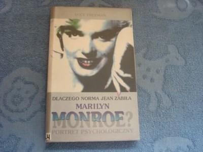 Dlaczego Norma Jean zabiła Marilyn Monroe ?Freeman