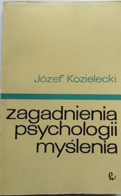 Znalezione obrazy dla zapytania Józef Kozielecki : Zagadnienia psychologii myślenia