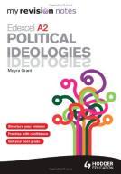 Moyra Grant Edexcel A2 Political Ideologies (My Re