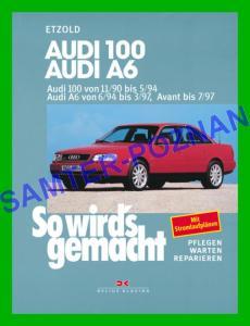 AUDI 100 / A6 (1990-1997) C3 C4 instrukcja napraw - 5706974999 - oficjalne archiwum Allegro