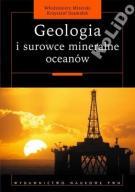GEOLOGIA I SUROWCE MINERALNE OCEANÓW MIZERSKI