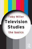 Toby Miller Television Studies The Basics