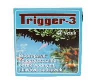 TRIGGER-3, 40 szt. Oczko wodne glony zielona woda