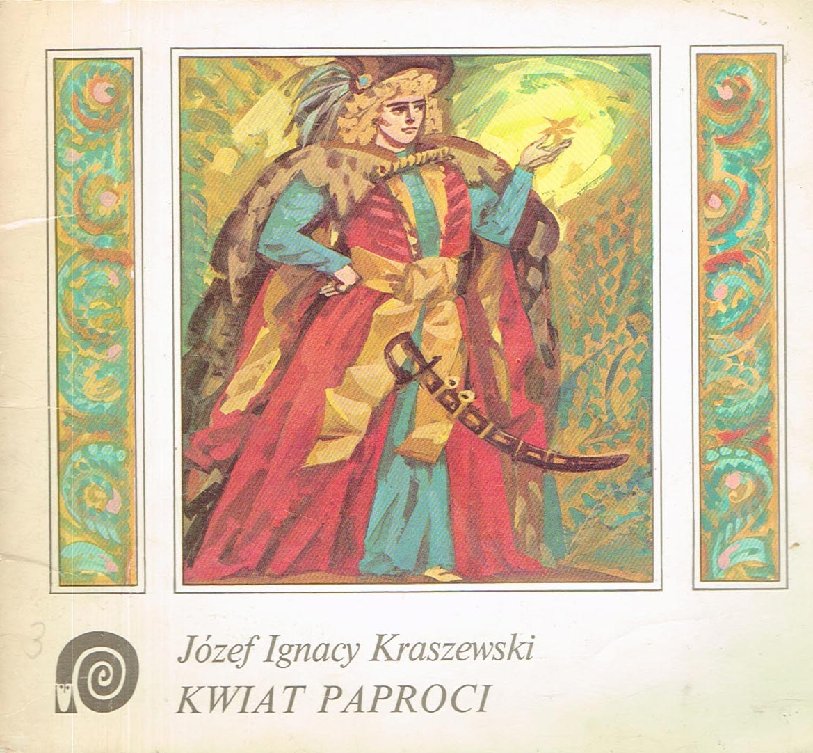 Znalezione obrazy dla zapytania Józef Ignacy Kraszewski Kwiat paproci