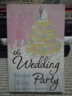 THE WEDDING PARTY - SOPHIE KING
