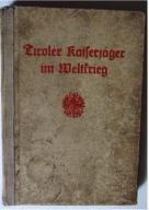 Tiroler Kaiserjaeger im Weltkrieg, 1935