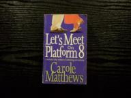C. Matthews - Let's Meet on Platform 8