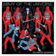 Army of the Universe - Hipster Sacrifice  (CD)