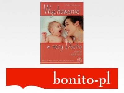 Wychowanie w mocy Ducha niemowląt i małych dzieci